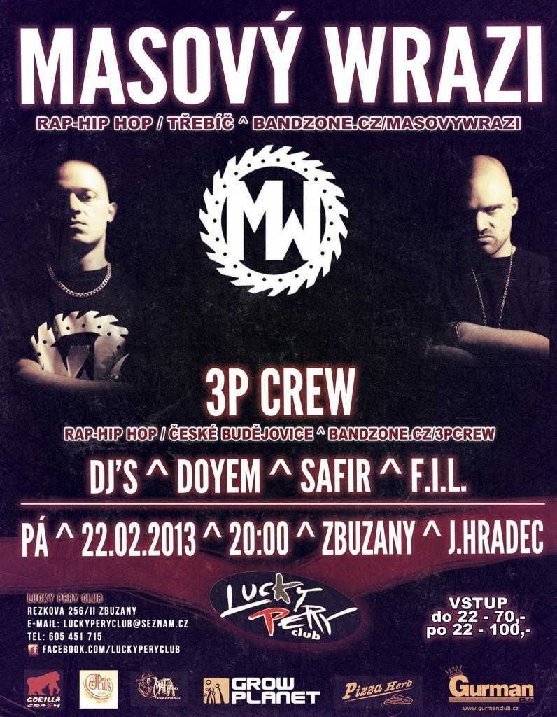 Masový Wrazi, 3PCrew, DJs