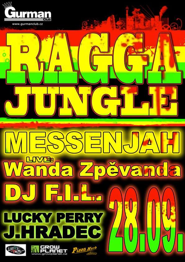 ★★★ RAGGA JUNGLE ★★★ with MESSENJAH & WANDA ZPĚWANDA & F.I.L.